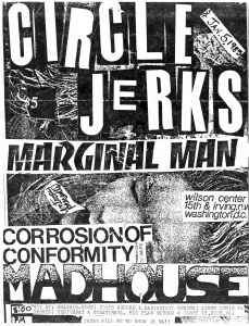 Circle Jerks, Marginal Man, Corrosion of Conformity, and Madhouse at Wilson Center